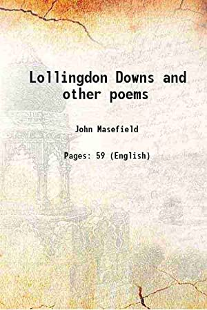 Lollingdon Downs and other poems 1917: John Masefield