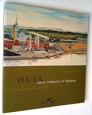Hull entre mémoire et histoire: Latrémouille, Denise