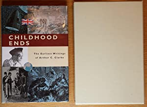 Childhood Ends: The Earliest Writings of Arthur: Arthur C. Clarke,
