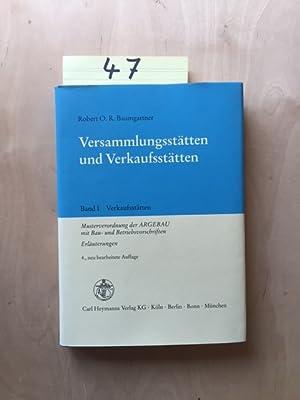 Versammlungsstätten und Verkaufsstätten - Band I: Verkaufsstätten (Musterverordnungen der ARGEBAU ...