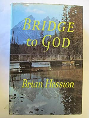 Bridge to God: Hession, Brian