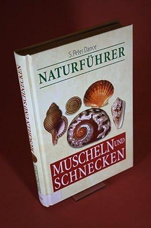 Naturführer Muscheln und Schnecken: Dance, Stanley Peter