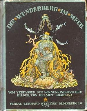 Die Wunderburg im Meer.: Dingler, Max),