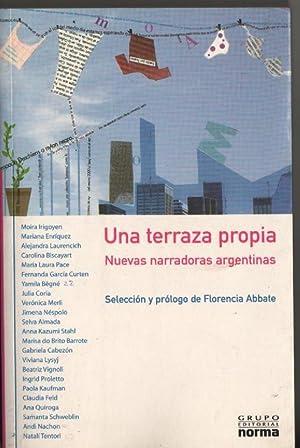 UNA TERRAZA PROPIA. Nuevas Narradoras Argentinas: Abbate Florencia (selección)