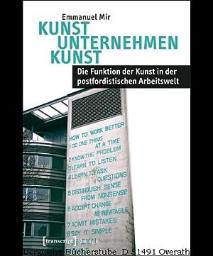 Kunst Unternehmen Kunst. Die Funktion der Kunst in der postfordistischen Arbeitswelt. (Image 70).: ...