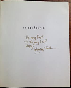 Figure Skating: A Celebration (Signed by Beverley Smith): Smith, Beverley