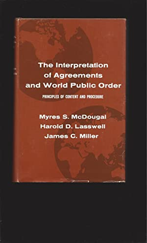 The Interpretation of Agreements and World Public Order: Principles of Content and Procedure (Sig...