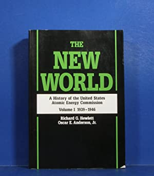The New World; A History of the: Hewlett, Richard G.