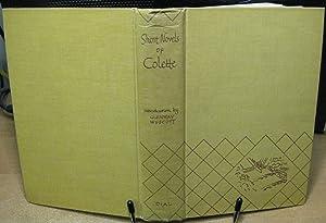 Short Novels of Colette: Colette
