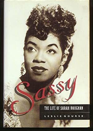 Sassy: The Life of Sarah Vaughan