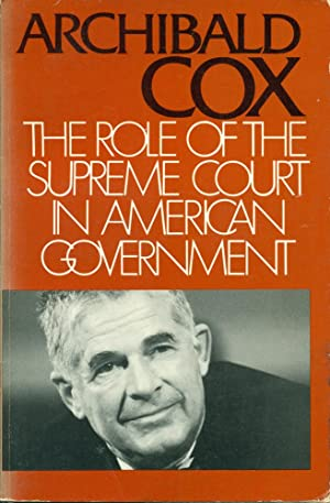 THE ROLE OF THE SUPREME COURT IN AMERICAN GOVERNMENT