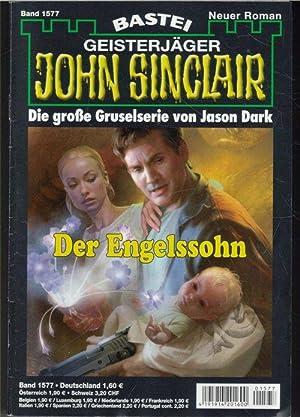 John Sinclair der Geisterjäger die grossen Gruselserie von Jason Dark: Jason Dark