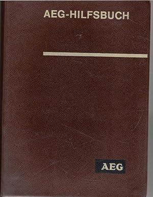 AEG - Hilfsbuch ,Handbuch der Elektrotechnik mit 1052 Bildern und 221 Tabellen Handbuch der ...