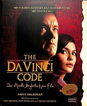 Bild des Verkäufers für The Da Vinci code das offizielle Begleitbuch zum Film ; hinter den Kulissen des Blockbusters zum Verkauf von Lausitzer Buchversand
