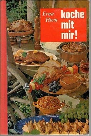 Koche mit mir der bewährte Ratgeber für die einfache und anspruchsvolle Küche praktisches Kochbuch ...