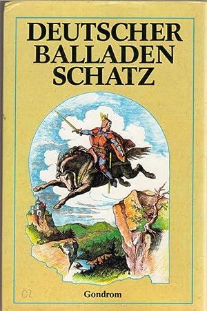 Deutscher Balladenschatz mit 190 Illustrationen von Mit: Baur, Albert [Mitarb.]