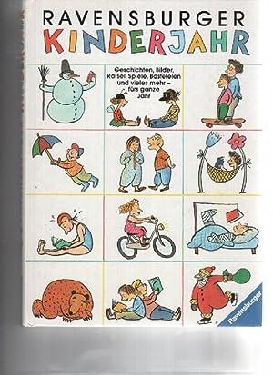 Ravensburger Kinderjahr 1 Geschichten, Bilder, Rätsel, Spiele,: kollektiv