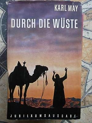 Durch die Wüste eine Reiseerzählung von Karl May: May, Karl