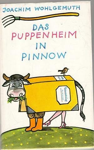 Das Puppenheim in Pinnow: Wohlgemuth, Joachim