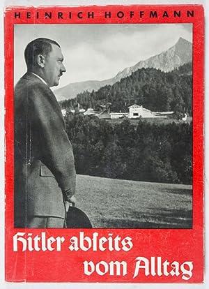 Hitler abseits vom Alltag: Hoffmann, Heinrich