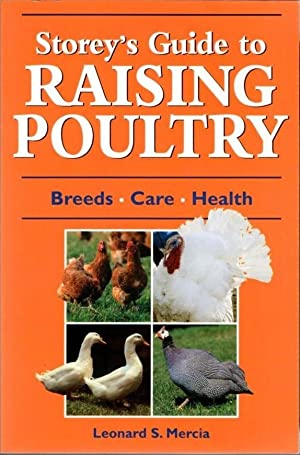 Storey's Guidee to Raising Poultry: Breeds, Care, Health