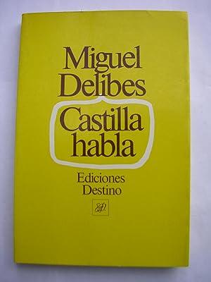 CASTILLA HABLA: DELIBES, Miguel