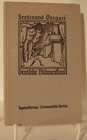 Deutsche Bühnenkunst.: Gregori, Ferdinand: