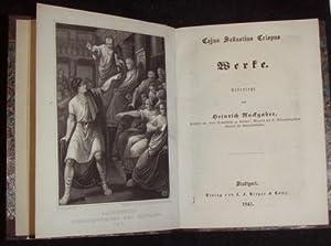 Werke. Uebersetzt von Heinrich Ruckgraber.: Cajus Sallustius Crispus, (Sallust):
