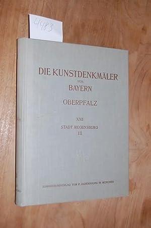 Die Kunstdenkmäler der Oberpfalz: Bd. XXII Stadt Regensburg. III. Profanierte Sakralbauten und ...