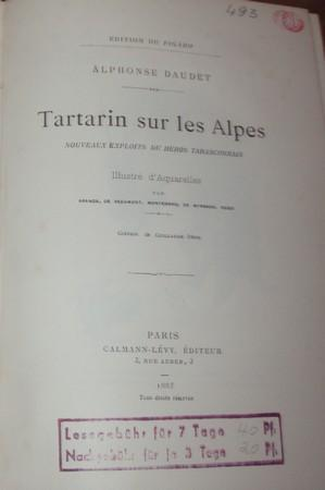 Tartarin sur les Alpes. Nouveaux exploits du héros Tarasconnais. Illustré d`Aquarelles par Aranda, ...