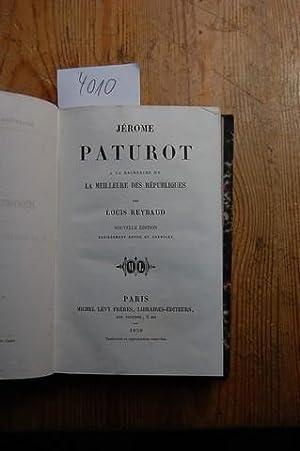 Jérome Paturot. A la recherche de la meilleure des Républiques.: Reybaud, Louis: