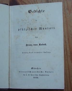 Gedichte in pfälzischer Mundart.: Kobell, Franz von: