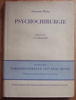 Psychochirurgie. Intelligenz, Gefühlsleben und soziales Verhalten nach praefrontaler Lobotomie bei ...