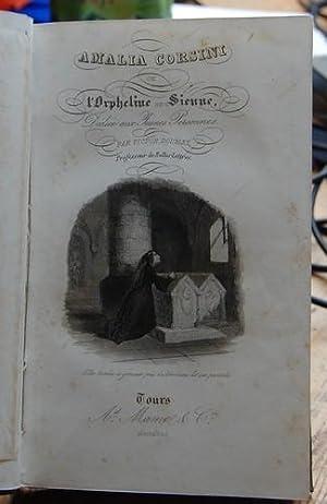 Amalia Corsini ou l`Orpheline de Sienne. Dédiée aux Jeunes Personnes.: Doublet, Victor: