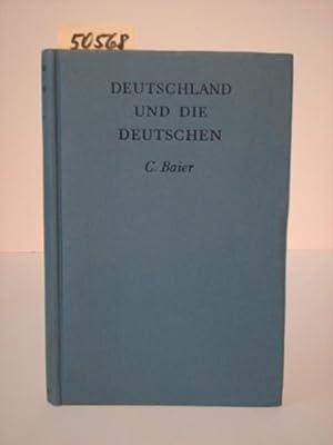 Deutschland und die Deutschen. C. Baier, Head of the German department the university Hull.: Baier,...