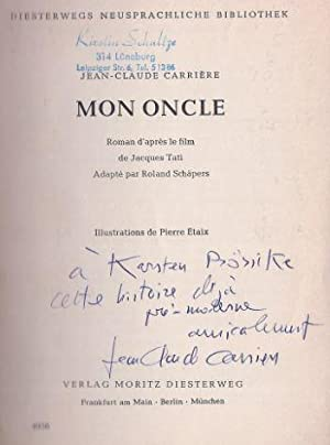 Mon Oncle. Roman d apres le film de Jacques Tati. Adapté par Roland Schäpers. Illustrations de Pi...