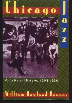 Chicago Jazz. a Cultural History, 1904-1930