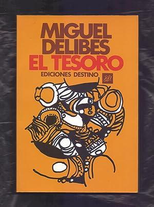 EL TESORO: Miguel Delibes