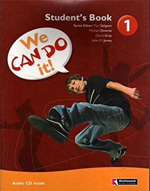 We can do it! 1 student's book - Audio CD inside: Paul Seligson, Michael Downie, David Gray, ...