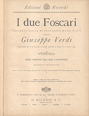 I DUE FOSCARI (1844). Tragedia lirica in: VERDI Giuseppe.