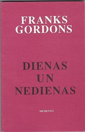 Dienas Un Nedienas: Gordons, Franks