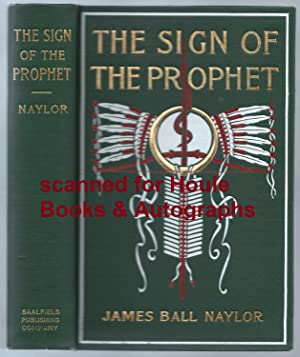 The Sign of the Prophet: A Tale: Naylor, James Ball