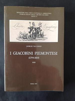 I GIACOBINI PIEMONTESI (1794-1814). VOL 2: GIORGIO VACCARINO