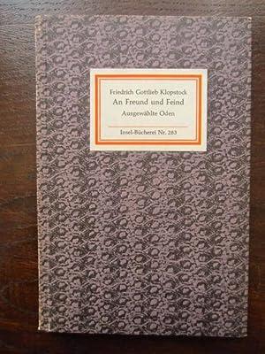 Bild des Verkäufers für An Freund und Feind. Ausgewählte Oden. Insel-Bücherei Nr. 283 zum Verkauf von Rudi Euchler Buchhandlung & Antiquariat