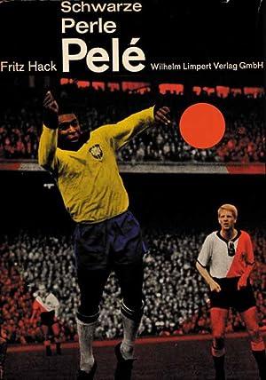 Schwarze Perle Pelé: Pelé - Hack,
