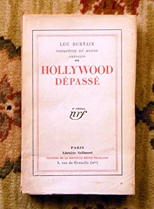 1928 LUC DURTAIN - SIGNED & INSCRIBED - HOLLYWOOD DÉPASSÉ French Novel 1st Edition