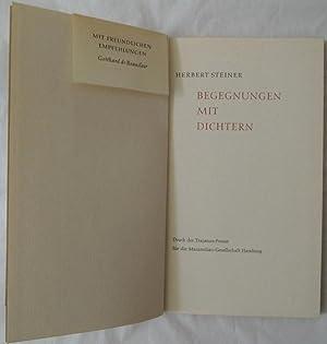 Begegnungen mit Dichtern.: Trajanus-Presse - Steiner,