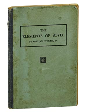 The Elements of Style: Strunk, William