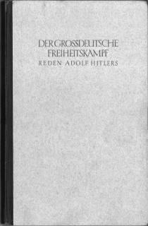 Der großdeutsche Freiheitskampf. III. Band: Reden Adolf: Hitler, Adolf) -