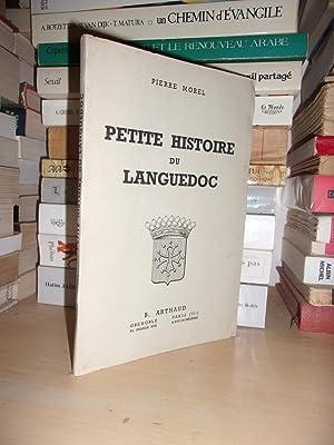 PETITE HISTOIRE DU LANGUEDOC: MOREL Pierre